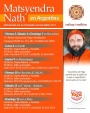 November 2017, Visit of Yogi Matsyendranath to Argentina