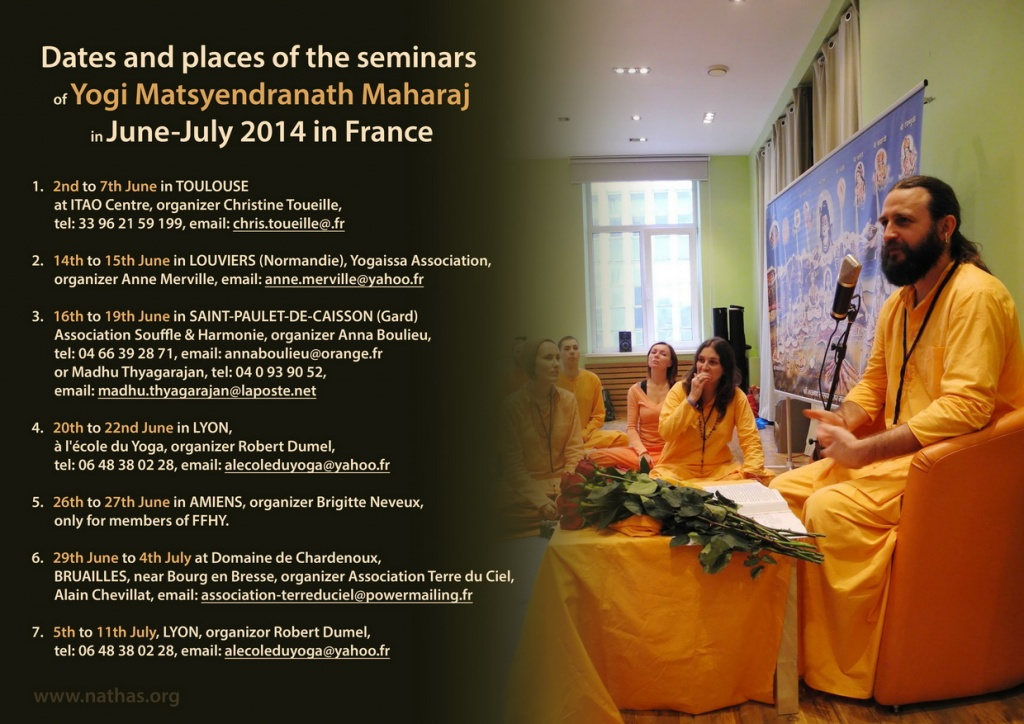 Dates and places of the seminars of Yogi Matsyendranath Maharajin June-July 2014 in France